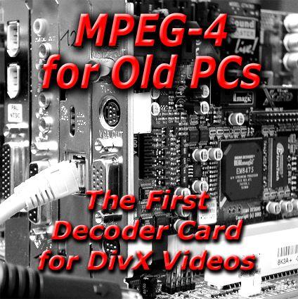 Végre! – Hardveres MPEG-4 dekóderkártya