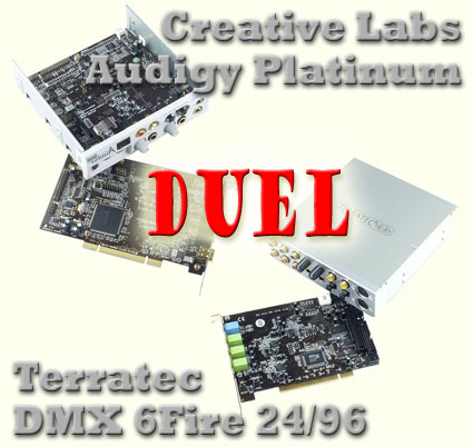 Terratec DMX 6Fire 24/96 vs. Sound Blaster Audigy Platinum